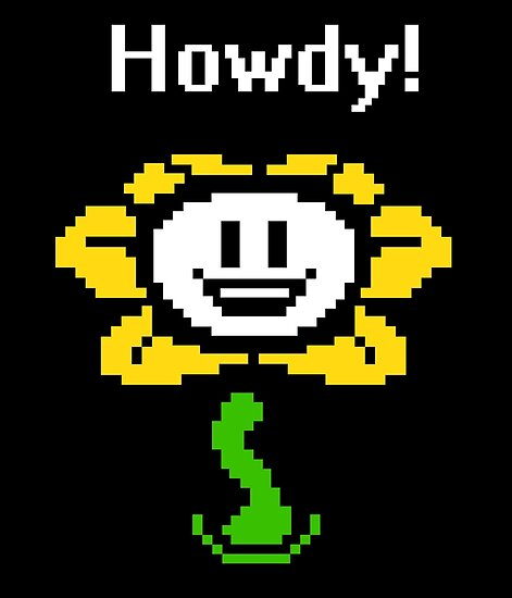 """""""Undertale / Flowey The Flower (""""Howdy!"""")"""" Posters By Oxox"""
