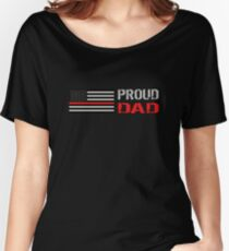Firefighter: Proud Dad Women's Relaxed Fit T-Shirt