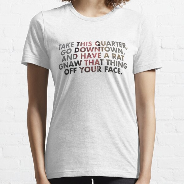 Uncle Buck Principal quote Essential T-Shirt