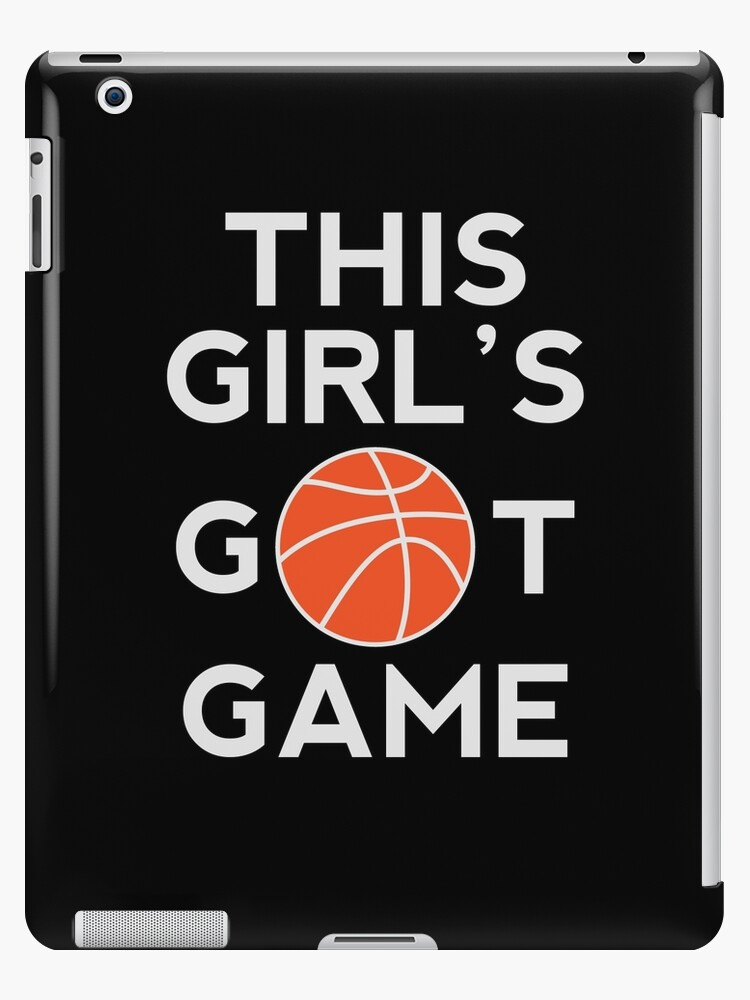 official photos 5c850 312c7 'This Girl's Got Game Shirt Cool Basketball Design Great Gift for  Basketball Players and Sport Athletes Women's Clothing' iPad Case/Skin by  Panda ...