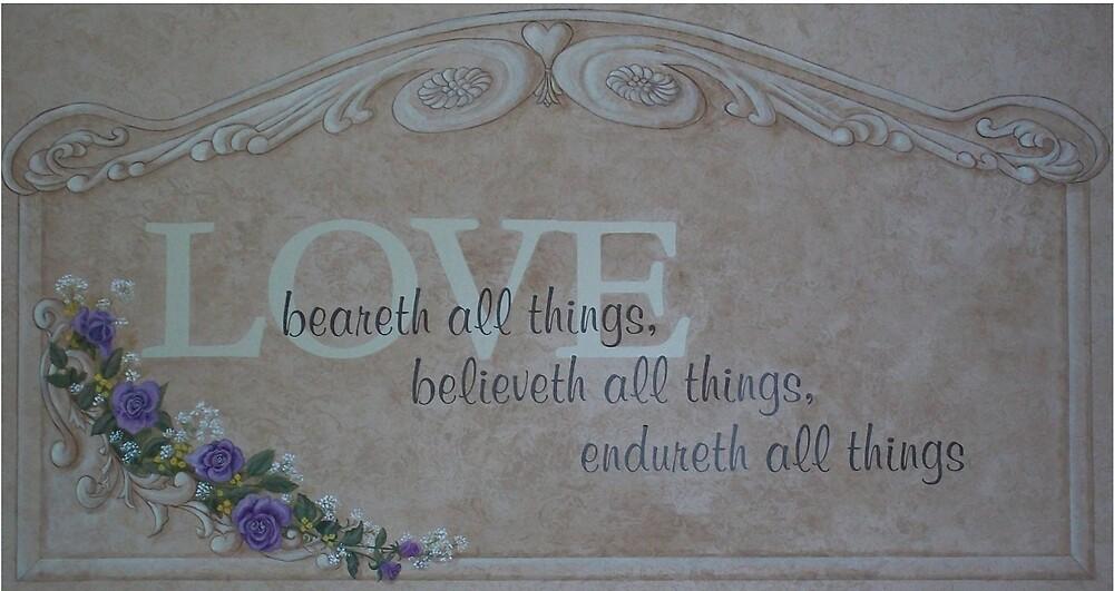 Love endureth by Sandra Poirier