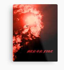 Men on Fire II Metal Print