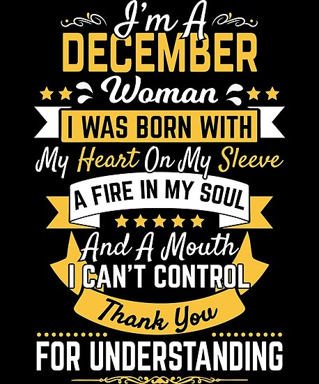 December Birthday Gift Woman Mouth Cant Control Bday 2018 By Modernmerch