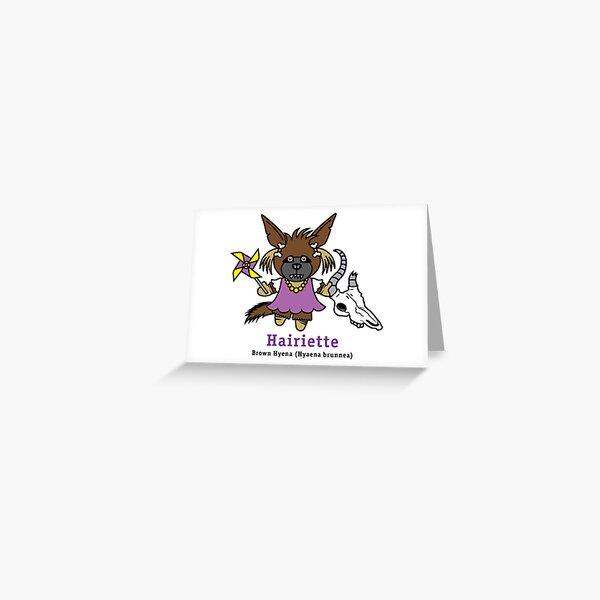 Hairiette the Brown Hyena Greeting Card