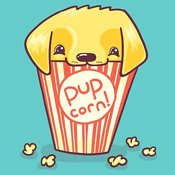 Pupcorn cute dog pun by Punstoppable