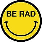 Seien Sie Rad Smiley von katek36