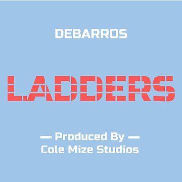 DeBarros Debut Single Ladders by AdrianDeBarros