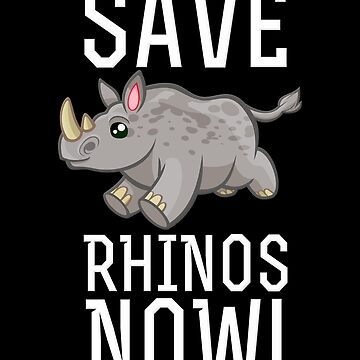Save Rhinos Now! Conservation Environmentalist Rhinoceros Rhino by Koffeecrisp