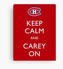 Keep Calm & Carey On Canvas Print