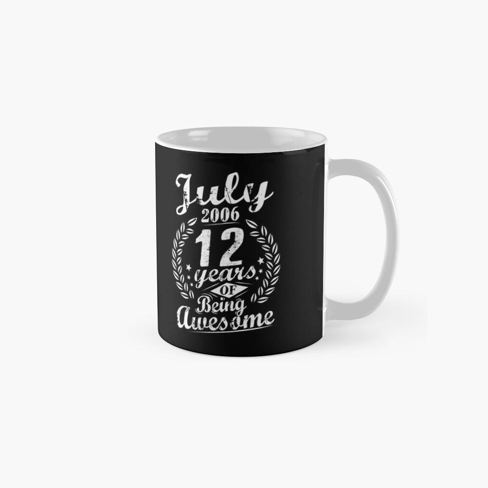 Juli 2006 Zwölf Jahre Sein Genialer 12. Tag Tasse