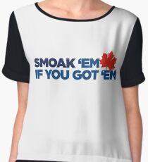 Smoak 'em if you got 'em Chiffon Top