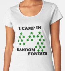 I Camp in Random Forests - Green Premium Scoop T-Shirt