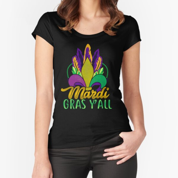 Mardi Gras Y'All  Fitted Scoop T-Shirt