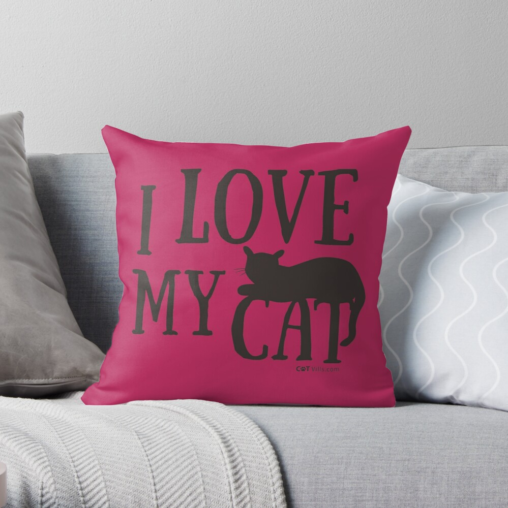 I Love My Cat Gift Ideas Throw Pillow