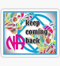 Narcotics Anonymous ~ Keep Coming Back Sticker