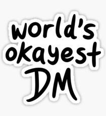 World's Okayest DM Sticker