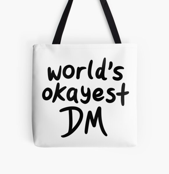 World's Okayest DM All Over Print Tote Bag