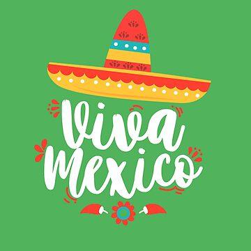 Viva Mexico by machmigo