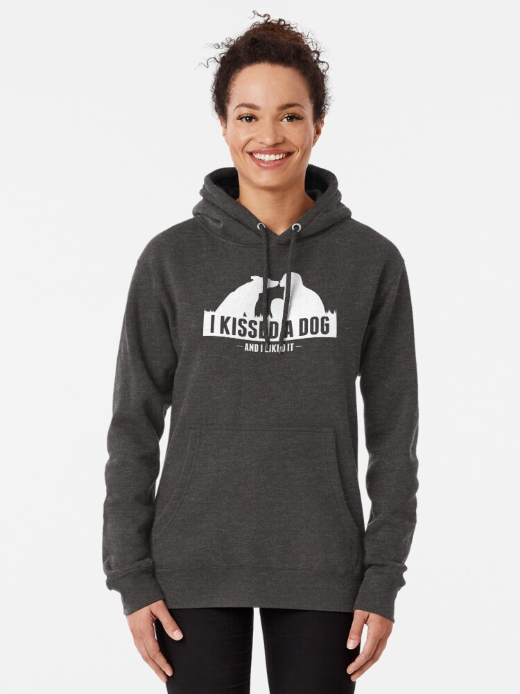 Alternate view of I kissed a dog and I liked it collection Pullover Hoodie