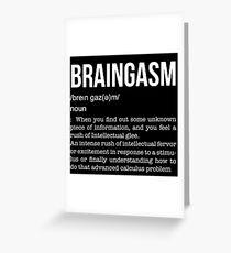 Braingasm Greeting Card