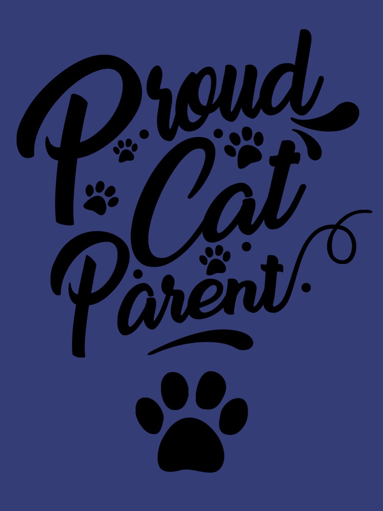 Proud Cat Parent Collection  by Dogvills