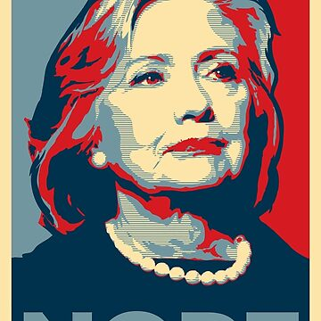 """Hillary Clinton """"NOPE"""" Election Shirt by Roadie212"""