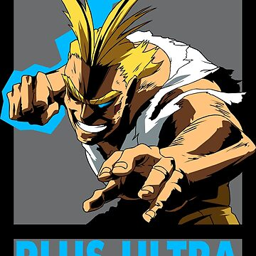 All Might Plus Ultra! by Nagromxela
