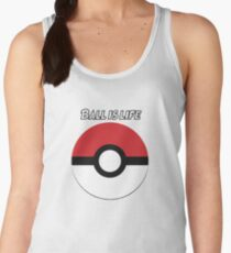 Ball is Life- Pokemon Women's Tank Top