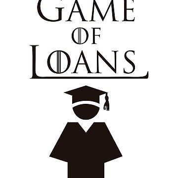 Game of Loans  by jameelhye1