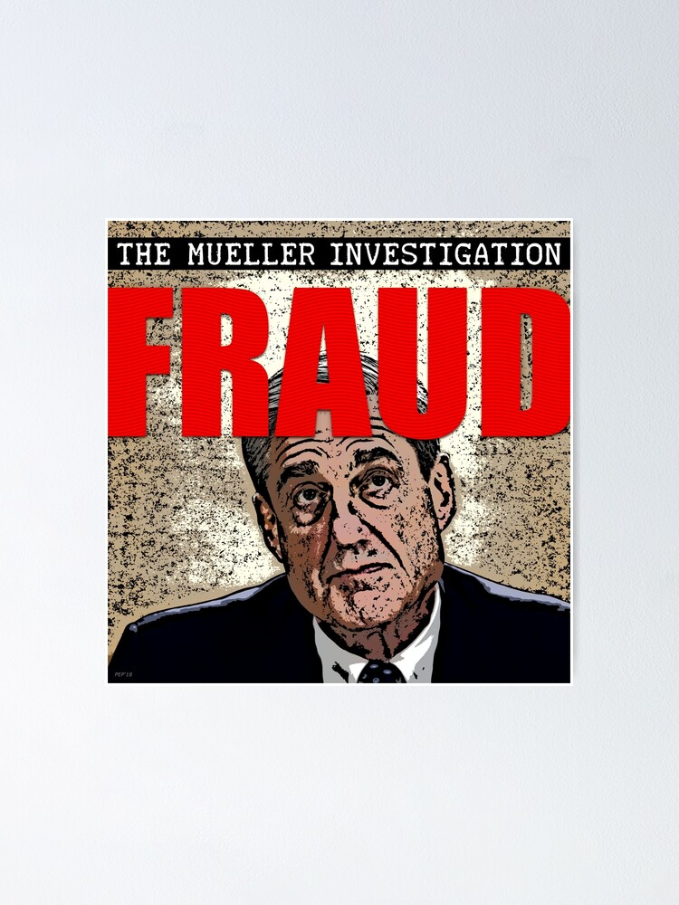 Alternate view of The Mueller Investigation Poster