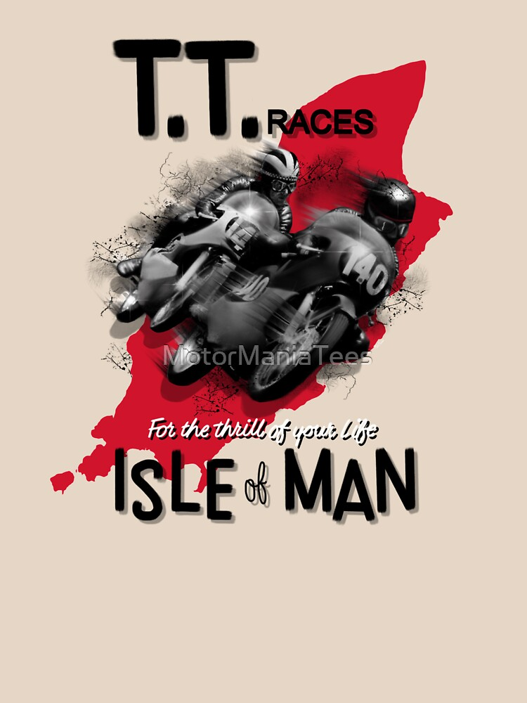 Isle Of Man TT Races Mororcycle Motorbike Designs by MotorManiac by MotorManiaTees