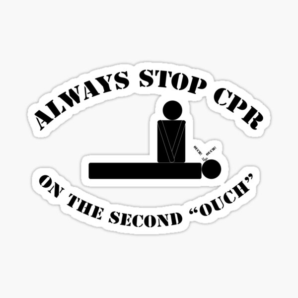 Always stop on the second ouch Sticker