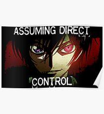 Lelouch using his Geass (Assuming Direct Control) Poster