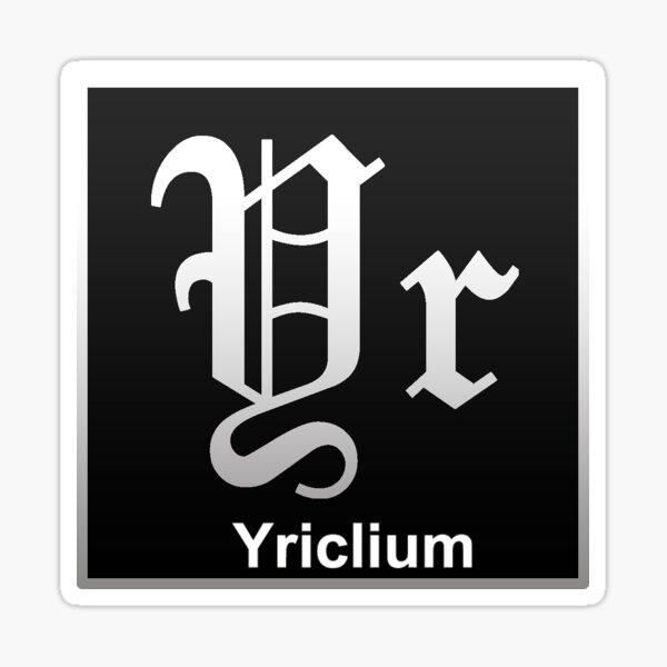Yriclium merchandise Sticker