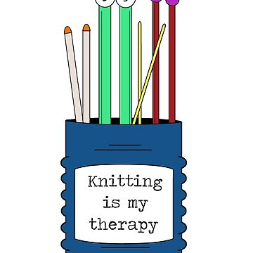Knitting is my therapy by Byrnsey