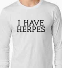 66c303989 I Have Herpes Art Sarcastic Joke Funny Long Sleeve T-Shirt