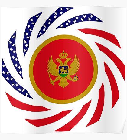 Montenegrin American Multinational Patriot Flag Series Poster