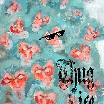 Thug Life by khairzul