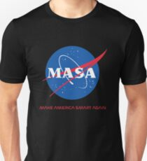 Make America Smart Again - Nasa X Masa Unisex T-Shirt