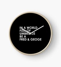 In A World Full Of Umbridge Be A Fred & George Clock
