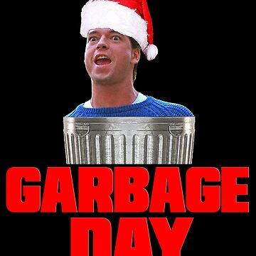Garbage Day Christmas - Silent Night Movie T-Shirt by bestofbad