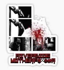 Riverside Motherfucker! Sticker
