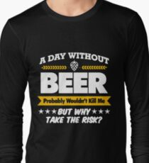 A Day Without Beer Mens Funny Gift For Dad Him Birthday T Shirts Long Sleeve