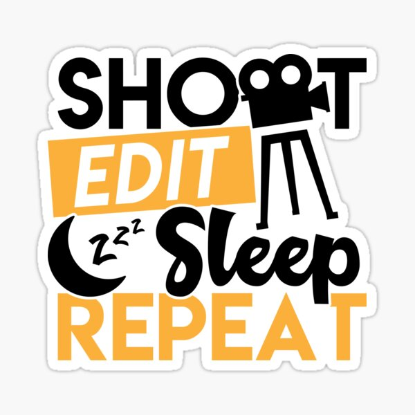 Savvy Turtle Funny Film Making and Photography Design Shoot Edit Sleep Repeat Sticker