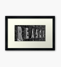 reason Framed Print