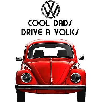 Cool dads drive volks VW - RED by benbdprod