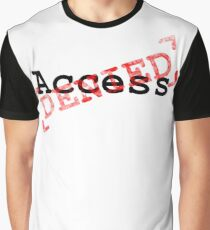 Access Denies red stamp design Graphic T-Shirt