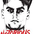 NOTORIOUS by irontooth