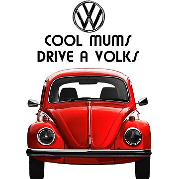 Cool mums drive volks VW - RED by benbdprod