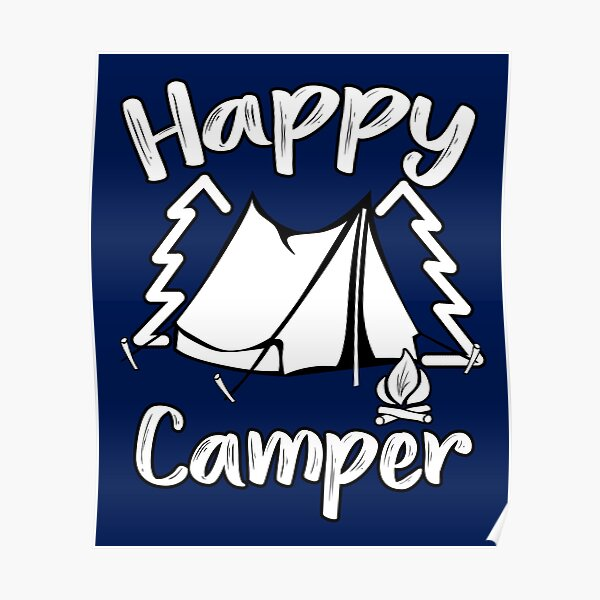 Happy Camper Happy Camping Family Poster